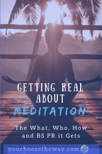 getting real about meditation