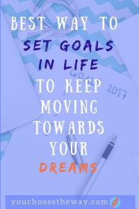 Set goals in life
